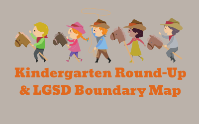 Kindergarten Registration and the LGSD Boundary Map