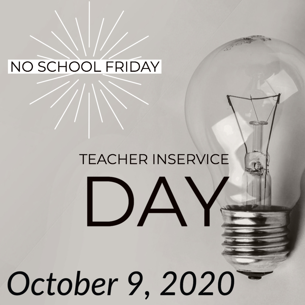 Teacher inservice day with lightbulb.