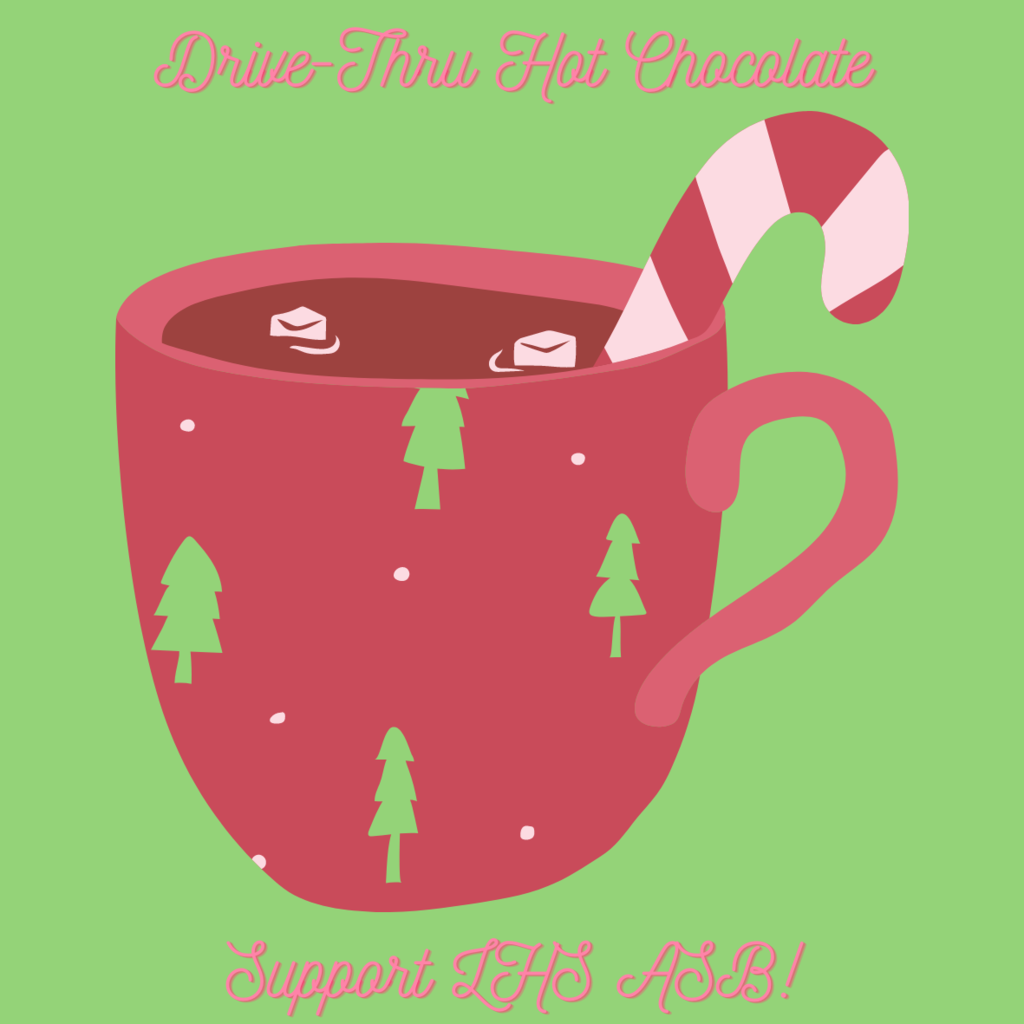 Hot chocolate mug that says drive-thru hot chocolate.  Support LHS ASB