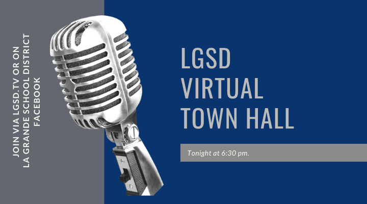 LGSD Virtual Town Hall Tonight at 6:30 pm. Connect via La Grande School District Facebook or LGSD.tv.  Image with old radio microphone.