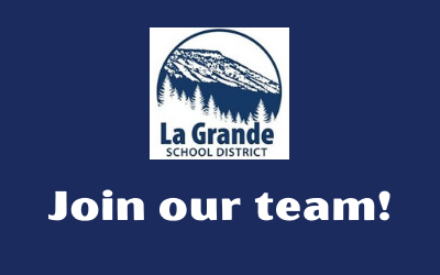 "La Grande School District logo with ""Join our team!"""