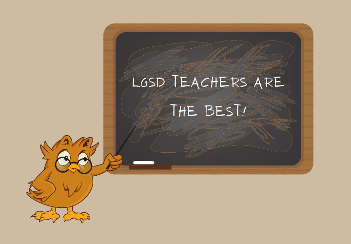"Owl pointing to a chalkboard that says ""LGSD Teachers Are The Best!"""